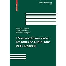 L'isomorphisme entre les tours de Lubin-Tate et de Drinfeld: 262 (Progress in Mathematics)