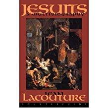[(Jesuits: A Multibiography )] [Author: Jean Lacouture] [Jun-2003]