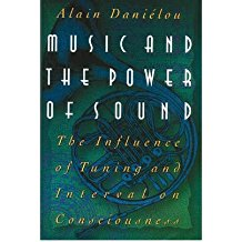 [(Music and the Power of Sound: The Influence of Tuning and Interval on Consciousness )] [Author: Alain Danielou] [Aug-2009]
