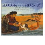 [(Mariana and the Merchild: A Folk Tale from Chile )] [Author: Caroline Pitcher] [Jan-2009]