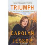 [(Triumph: Life After the Cult: A Survivor's Lessons )] [Author: Carolyn Jessop] [May-2011]