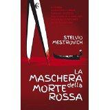 La maschera della morte rossa: Venezia: indagine su un'inquietante serie di delitti di donne