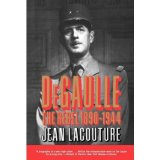 [(Lacouture: Degaulle: the Rebel 1890-1944 (Pr Only) Vol 1: Degaulle: the Rebel 1890-1944 Vol 1 )] [Author: Jean Lacouture] [Jul-1993]