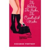 [(The Butcher, the Baker, the Candlestick Maker: An Erotic Memoir)] [ By (author) Suzanne Portnoy ] [March, 2010]