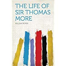 The Life of Sir Thomas More (English Edition)