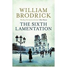[(The Sixth Lamentation)] [ By (author) William Brodrick ] [September, 2008]