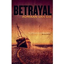 [(Betrayal)] [ By (author) Adriaan Van Dis, Translated by Ina Rilke ] [August, 2013]