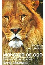 [(Monster of God: The Man-eating Predator in the Jungles of History and the Mind)] [ By (author) David Quammen ] [December, 2012]