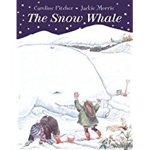 [(The Snow Whale)] [ By (author) Caroline Pitcher, Illustrated by Jackie Morris ] [September, 2014]