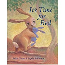 [(It's Time for Bed)] [ By (author) Adele Geras, Illustrated by Sophy Williams ] [October, 2012]