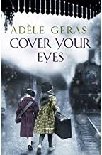[(Cover Your Eyes)] [ By (author) Adele Geras ] [October, 2014]