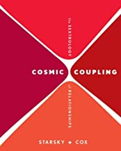[Cosmic Coupling: The Sextrology of Relationships] [By: Starsky, Stella] [December, 2009]