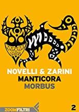 Manticora - 2: Morbus