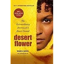 [Desert Flower: The Pursuit of Hormone Happiness] (By: Waris Dirie) [published: March, 2011]