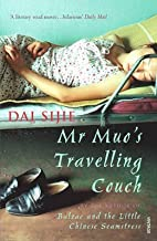 [Mr Muo's Travelling Couch] (By: Dai Sijie) [published: June, 2006]