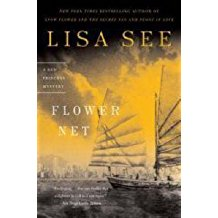 [Flower Net] (By: Lisa See) [published: January, 2008]