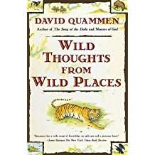 [Wild Thoughts from Wild Places] (By: David Quammen) [published: June, 1999]