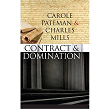 [(The Contract and Domination)] [Author: Carole Pateman] published on (December, 2007)