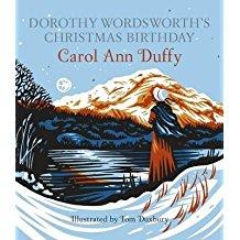 [(Dorothy Wordsworth's Christmas Birthday)] [Author: Carol Ann Duffy] published on (November, 2014)