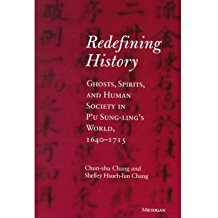 [(Redefining History: Ghosts, Spirits, and Human Society in P'u Sung-ling's World, 1640-1715)] [Author: Chang Chun-Shu] published on (January, 1999)