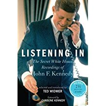 [(Listening In: The Secret White House Recordings of John F. Kennedy)] [Author: Caroline Kennedy] published on (October, 2012)
