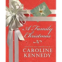 [(A Family Christmas)] [Author: Caroline Kennedy-Schlossberg] published on (June, 2009)