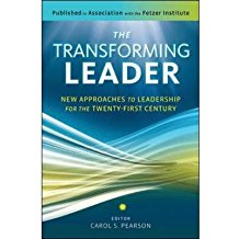 [(The Transforming Leader: New Approaches to Leadership for the Twenty-First Century)] [Author: Carol S. Pearson] published on (June, 2012)