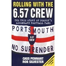 [(Rolling with the 6.57 Crew: The True Story of Pompey's Legendary Football Fans)] [Author: Cass Pennant] published on (October, 2004)