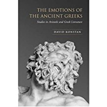 [(The Emotions of the Ancient Greeks: Studies in Aristotle and Classical Literature)] [Author: David Konstan] published on (December, 2007)
