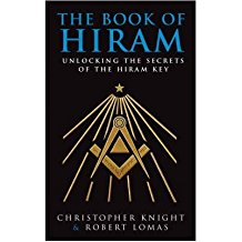 [(The Book of Hiram: Unlocking the Secrets of the Hiram Key)] [Author: Christopher Knight] published on (May, 2004)