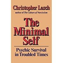 [(The Minimal Self: Psychic Survival in Troubled Times)] [Author: Christopher Lasch] published on (November, 1985)