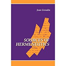 [(Sources of Hermeneutics)] [Author: Jean Grondin] published on (July, 1995)