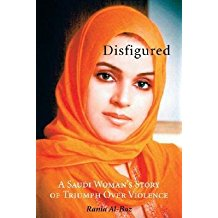 [(Disfigured: A Saudi Woman's Story of Triumph Over Violence)] [Author: Rania Al-Baz] published on (October, 2008)