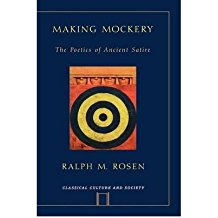 [(Making Mockery: The Poetics of Ancient Satire)] [Author: Ralph Mark Rosen] published on (May, 2009)