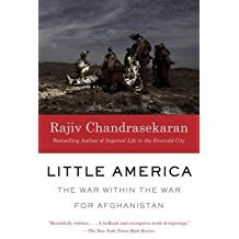 [(Little America: The War Within the War for Afghanistan)] [Author: Rajiv Chandrasekaran] published on (December, 2013)