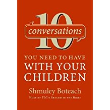 [(10 Conversations You Need to Have with Your Children)] [Author: Shmuley Boteach] published on (April, 2006)