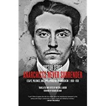 [(Anarchists Never Surrender: Essays, Polemics and Correspondence on Anarchism, 1908-1938)] [Author: Victor Serge] published on (March, 2015)
