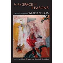 [(In the Space of Reasons: Selected Essays of Wilfrid Sellars)] [Author: Wilfrid Sellars] published on (May, 2007)