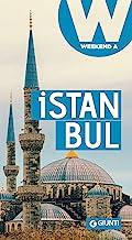 Istanbul: Weekend a... (Guide Weekend Vol. 5)