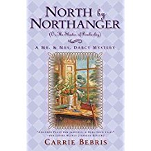 [North by Northanger or, the Shades of Pemberley] (By: Carrie Bebris) [published: October, 2009]