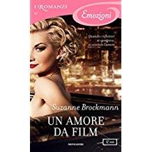 Un amore da film (I Romanzi Emozioni)