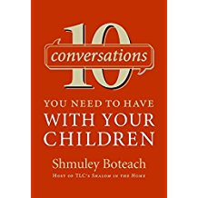 [10 Conversations You Need to Have with Your Children] (By: Shmuley Boteach) [published: April, 2006]