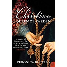 [Christina Queen of Sweden: The Restless Life of a European Eccentric] (By: Veronica Buckley) [published: June, 2008]