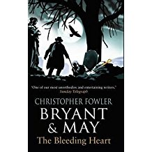 [Bryant & May - the Bleeding Heart: (Bryant & May Book 11)] (By: Christopher Fowler) [published: March, 2014]