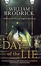 [The Day of the Lie] (By: William Brodrick) [published: April, 2012]
