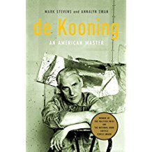 [de Kooning: An American Master] (By: Annalyn Swan) [published: April, 2006]