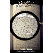 [The Allure of the Archives] (By: Arlette Farge) [published: October, 2013]