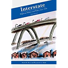 [Interstate: Express Highway Politics, 1939-2009] (By: Mark Rose) [published: May, 2012]