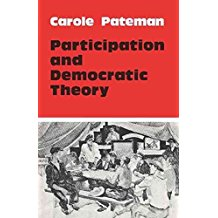 [Participation and Democratic Theory] (By: Carole Pateman) [published: February, 1976]