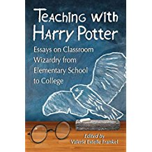 [Teaching with Harry Potter: Essays on Classroom Wizardry from Elementary School to College] (By: Valerie Estelle Frankel) [published: March, 2013]